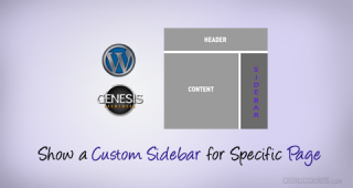 How to Show Custom Sidebar for Specific Pages in WordPress using Genesis framework